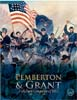 Blue and Grey Campaign IV Pemberton and Grant