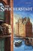 The Speicherstadt Edicion Especial