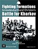Fighting Formations: Grossdeutschland Division´s Battle for Kharkov